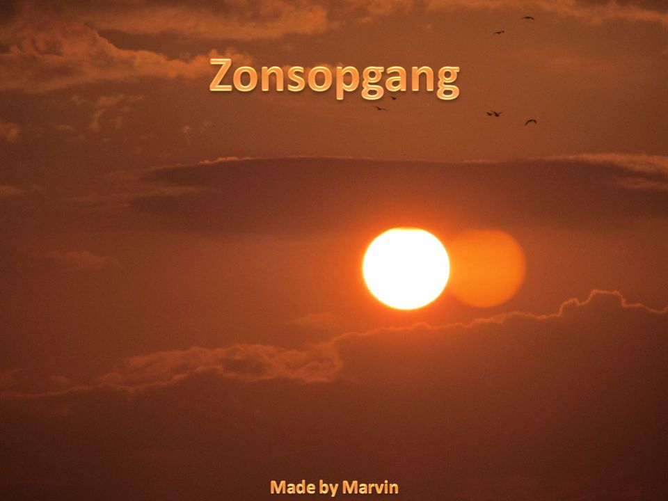 Zonsopgang Made by Marvin