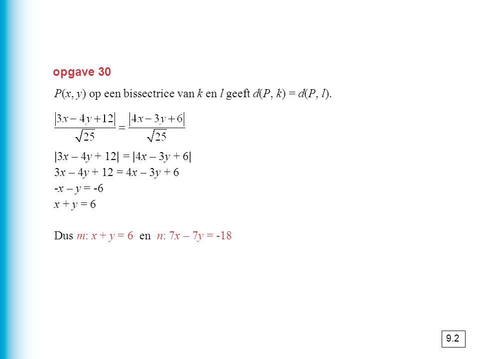 P(x, y) op een bissectrice van k en l geeft d(P, k) = d(P, l).