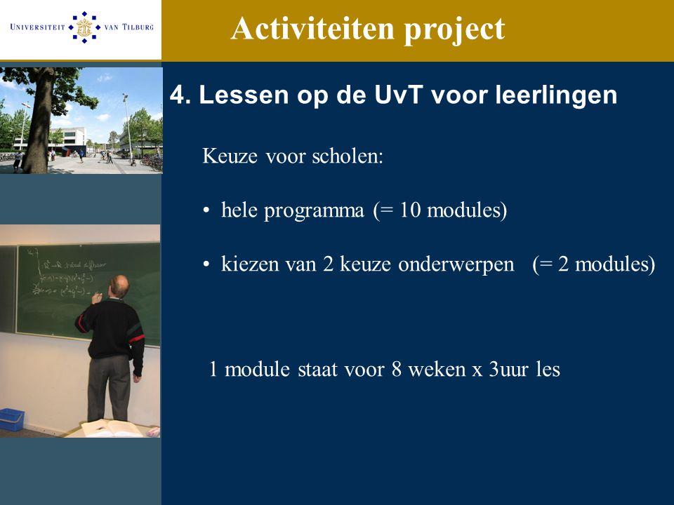Activiteiten project 4. Lessen op de UvT voor leerlingen