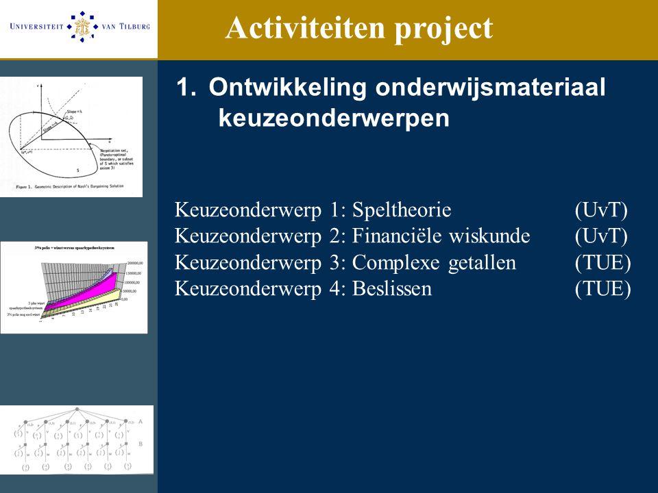 Activiteiten project Ontwikkeling onderwijsmateriaal keuzeonderwerpen