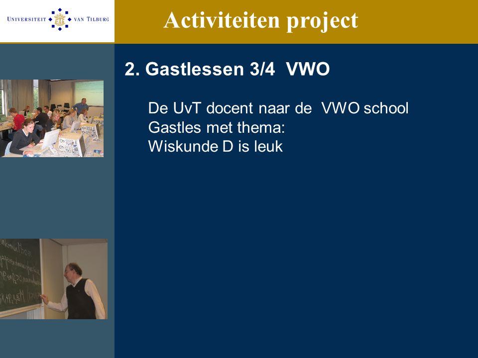 Activiteiten project 2. Gastlessen 3/4 VWO