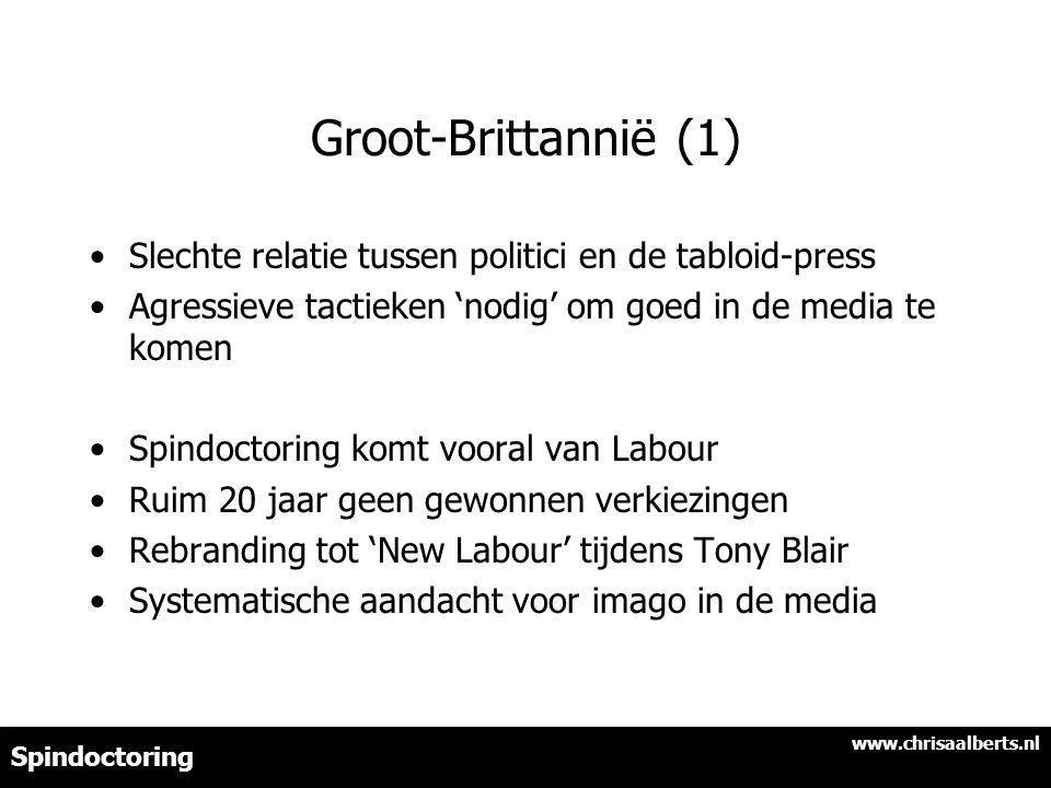 Groot-Brittannië (1) Slechte relatie tussen politici en de tabloid-press. Agressieve tactieken 'nodig' om goed in de media te komen.