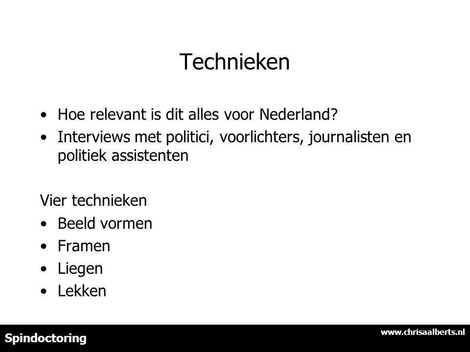 Technieken Hoe relevant is dit alles voor Nederland