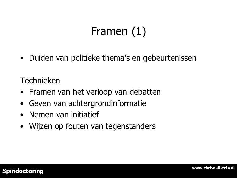 Framen (1) Duiden van politieke thema's en gebeurtenissen Technieken