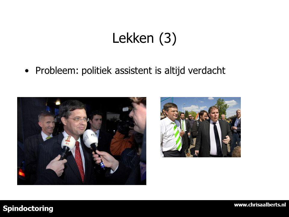 Lekken (3) Probleem: politiek assistent is altijd verdacht