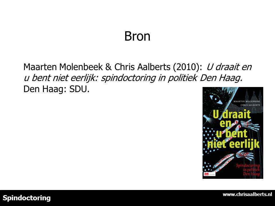Bron Maarten Molenbeek & Chris Aalberts (2010): U draait en u bent niet eerlijk: spindoctoring in politiek Den Haag. Den Haag: SDU.