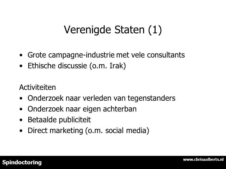Verenigde Staten (1) Grote campagne-industrie met vele consultants