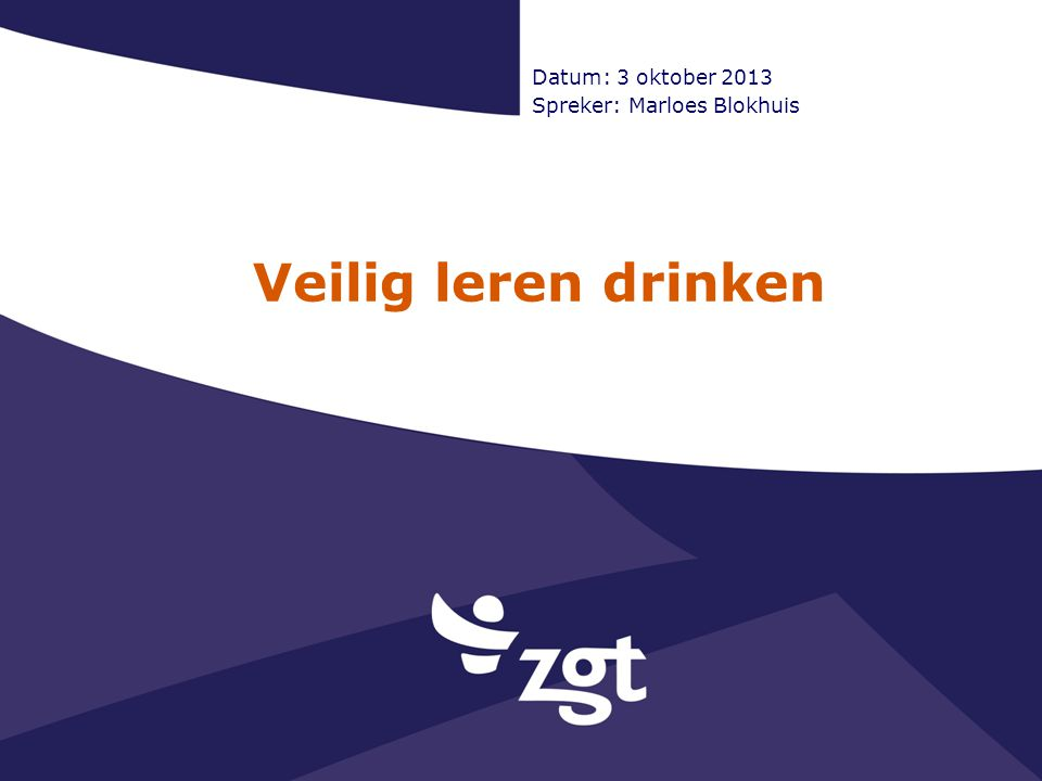 Datum: 3 oktober 2013 Spreker: Marloes Blokhuis