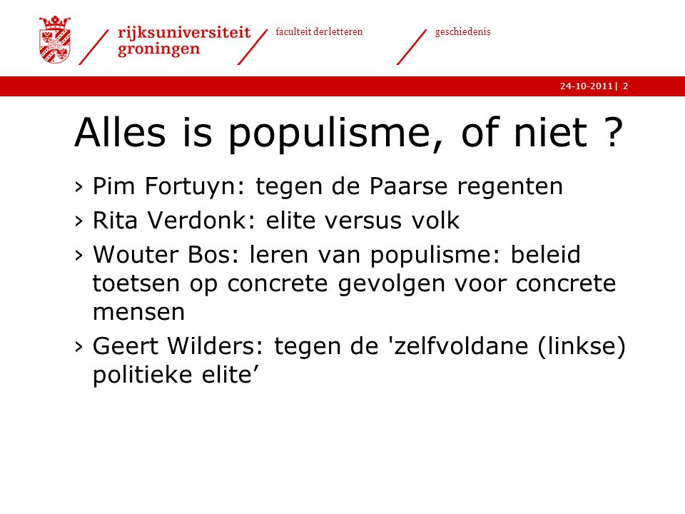 Alles is populisme, of niet