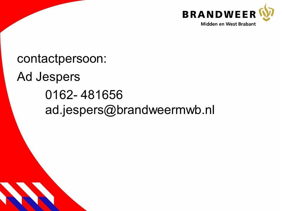 contactpersoon: Ad Jespers 0162- 481656 ad.jespers@brandweermwb.nl