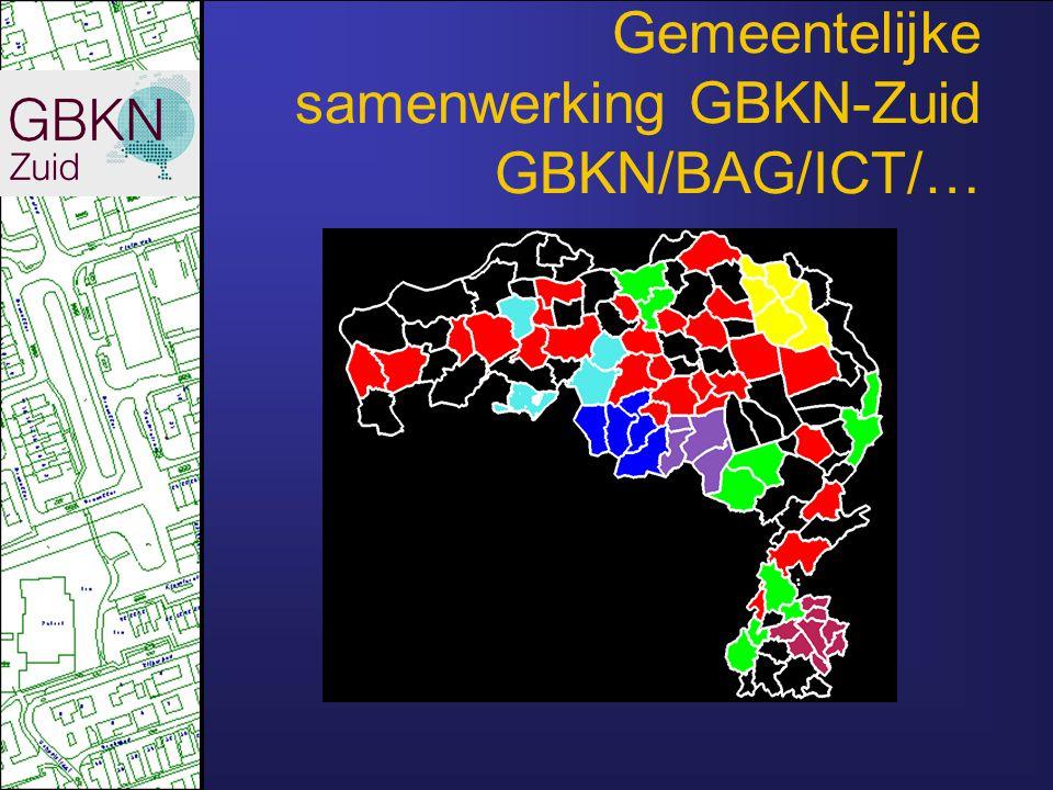 Gemeentelijke samenwerking GBKN-Zuid GBKN/BAG/ICT/…