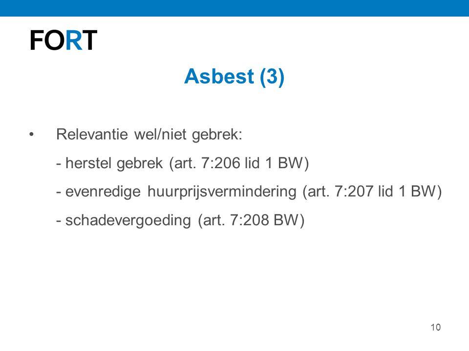 Asbest (3) Relevantie wel/niet gebrek: