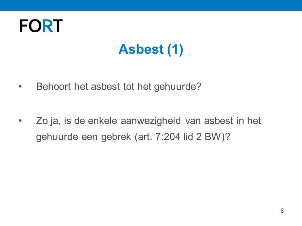 Asbest (1) Behoort het asbest tot het gehuurde
