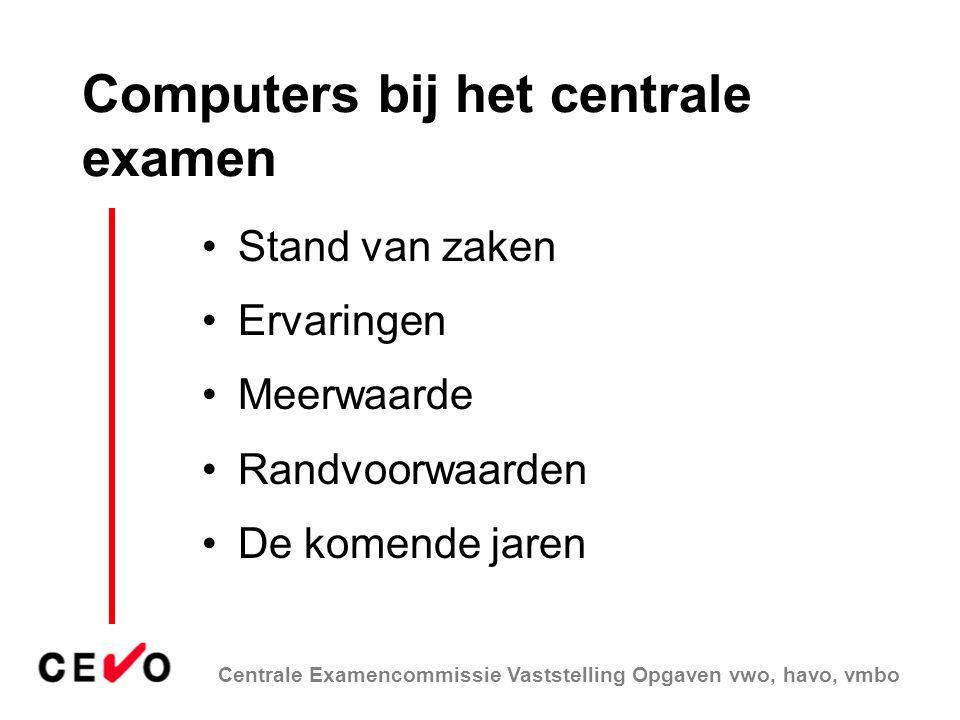 Computers bij het centrale examen