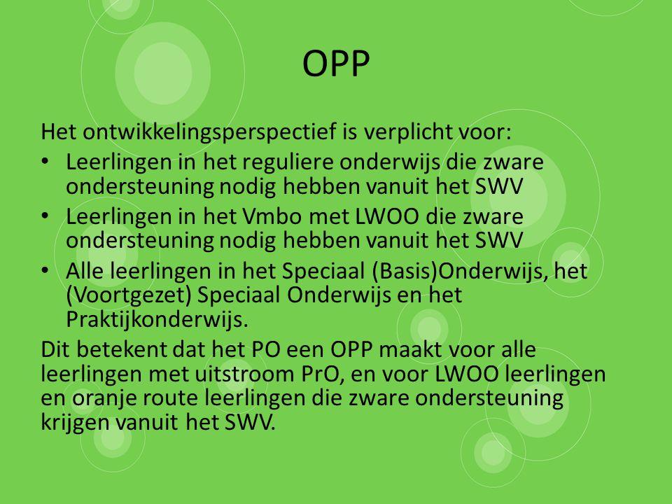 OPP Het ontwikkelingsperspectief is verplicht voor: