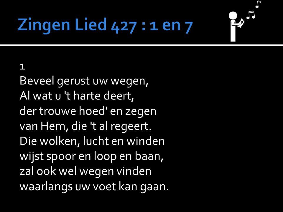 Zingen Lied 427 : 1 en 7