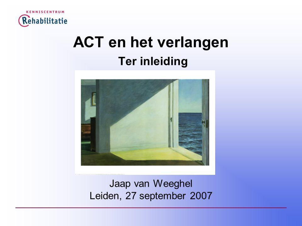 ACT en het verlangen Ter inleiding