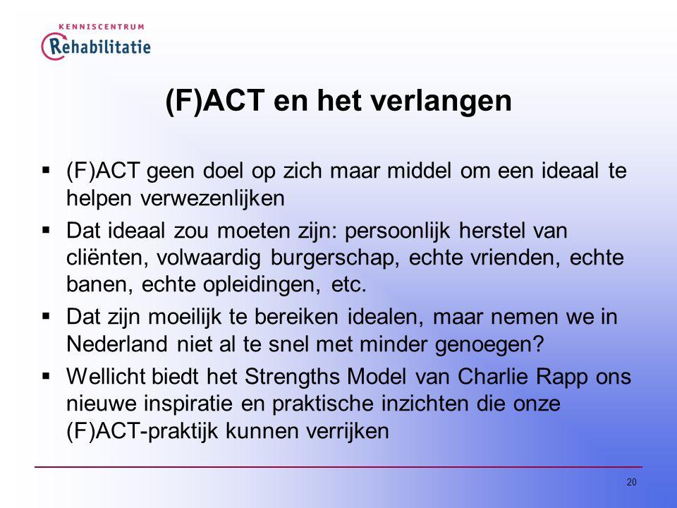 (F)ACT en het verlangen