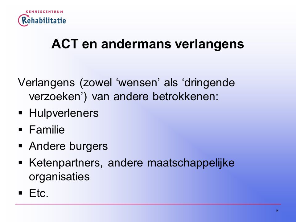 ACT en andermans verlangens