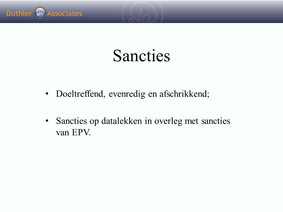 Sancties Doeltreffend, evenredig en afschrikkend;