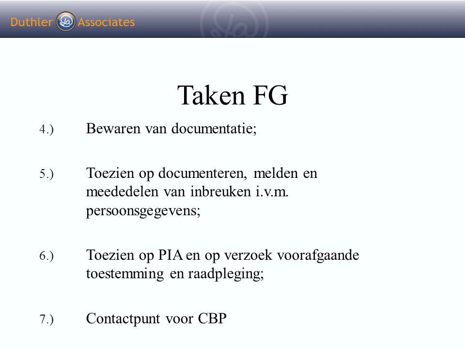 Taken FG 4.) Bewaren van documentatie;