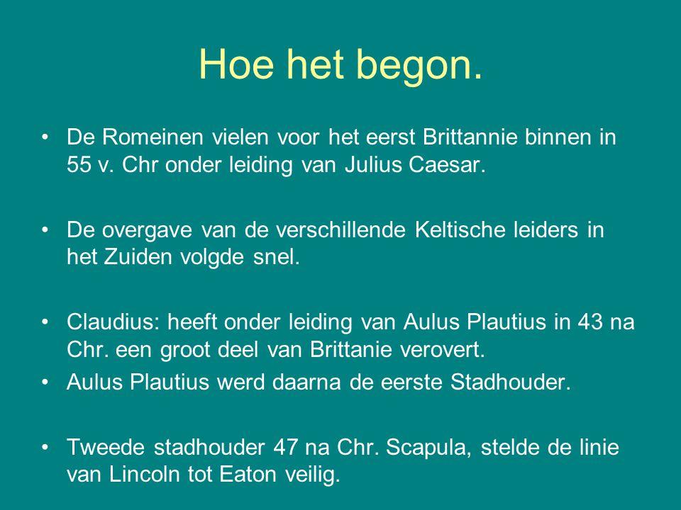 Hoe het begon. De Romeinen vielen voor het eerst Brittannie binnen in 55 v. Chr onder leiding van Julius Caesar.