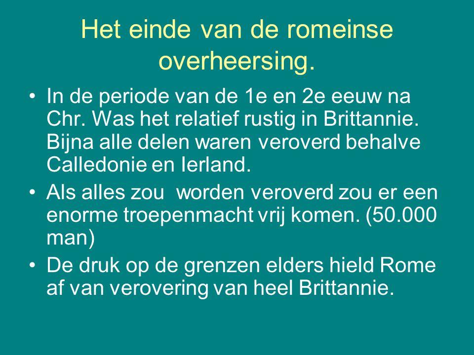 Het einde van de romeinse overheersing.