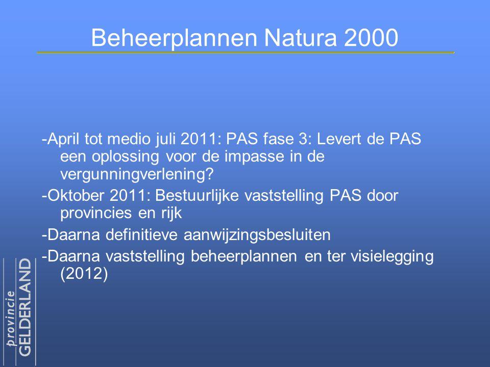 Beheerplannen Natura 2000 -April tot medio juli 2011: PAS fase 3: Levert de PAS een oplossing voor de impasse in de vergunningverlening