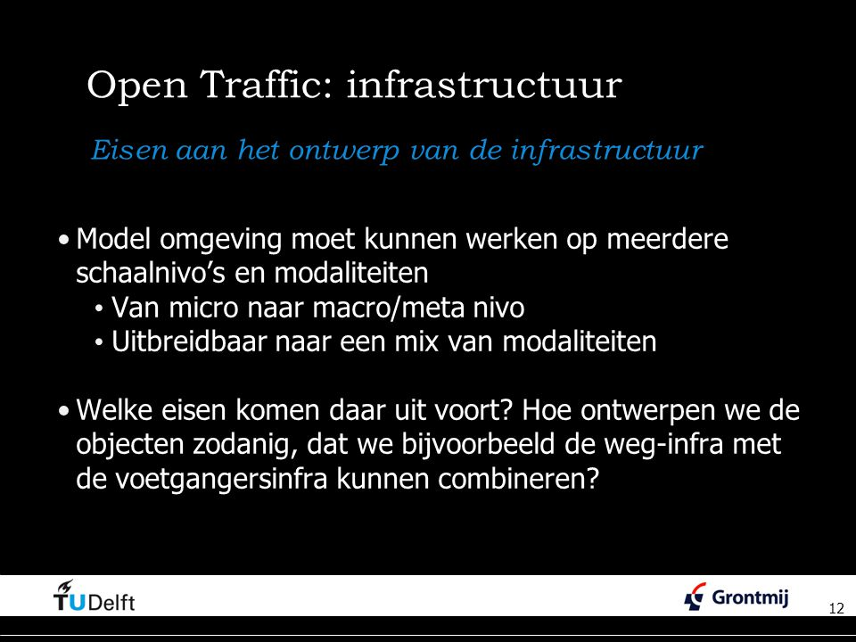 Open Traffic: infrastructuur