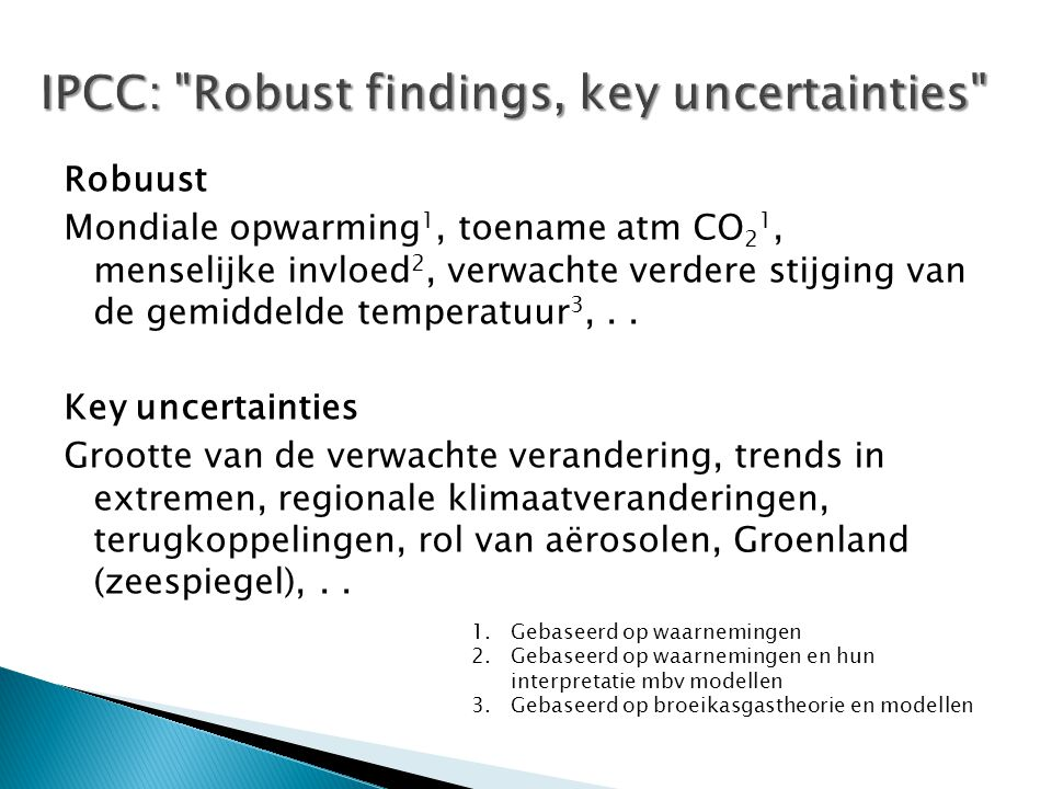 IPCC: Robust findings, key uncertainties