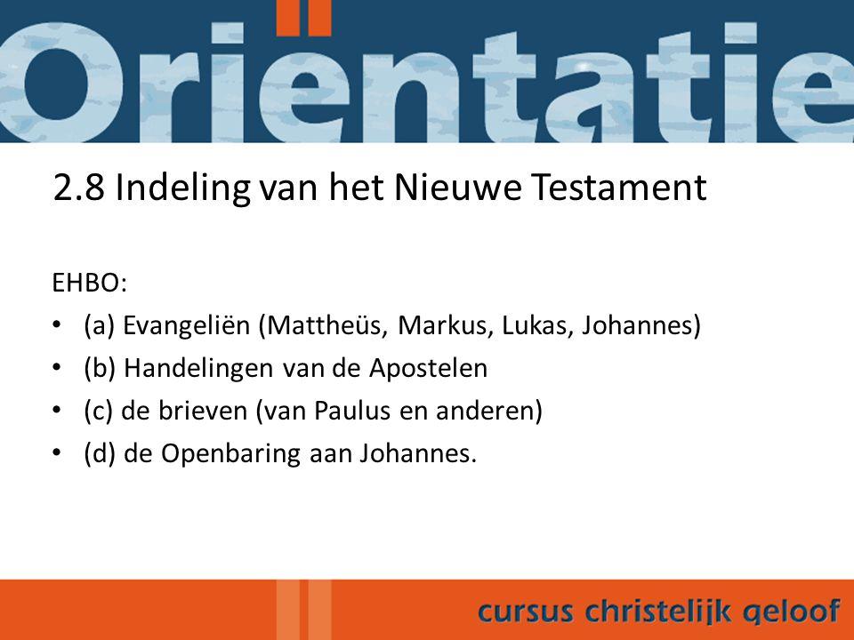 2.8 Indeling van het Nieuwe Testament