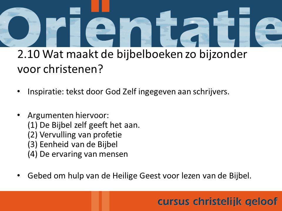 2.10 Wat maakt de bijbelboeken zo bijzonder voor christenen
