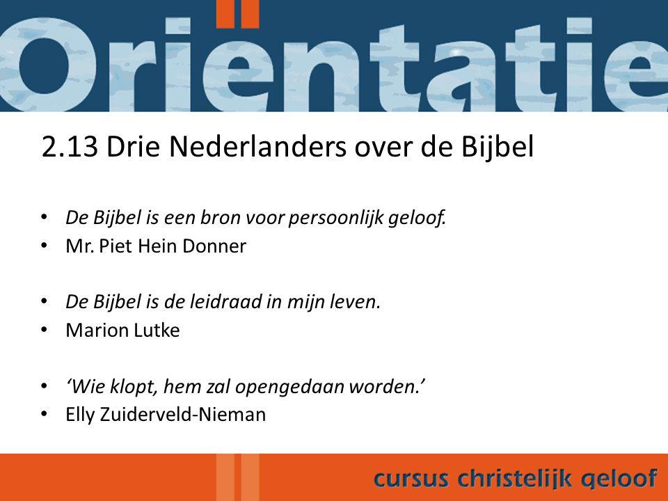 2.13 Drie Nederlanders over de Bijbel