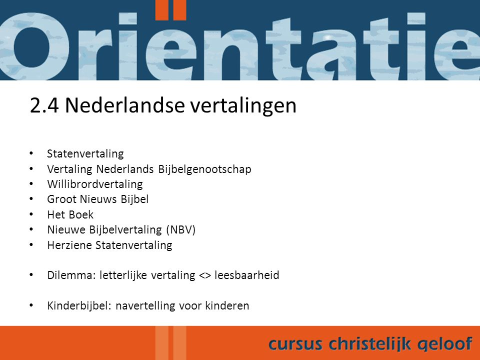 2.4 Nederlandse vertalingen