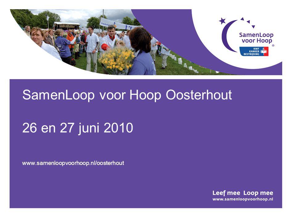 SamenLoop voor Hoop Oosterhout 26 en 27 juni 2010 www