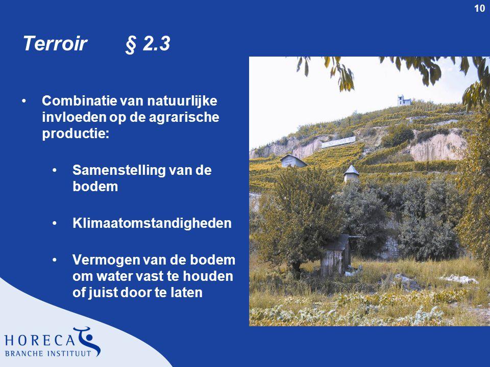 Terroir § 2.3 Combinatie van natuurlijke invloeden op de agrarische productie: Samenstelling van de bodem.
