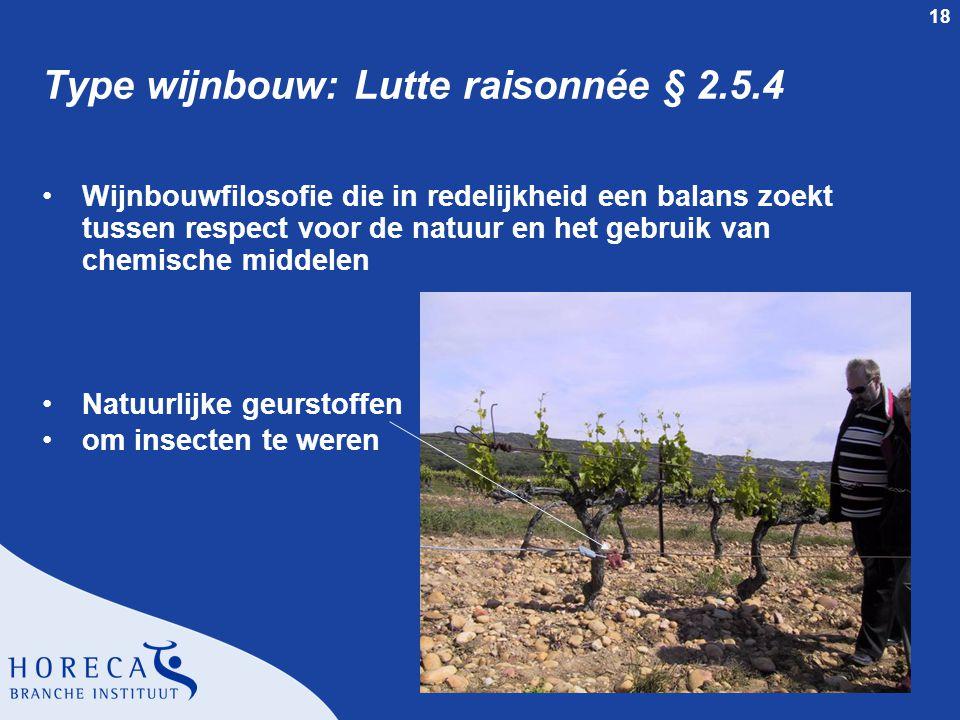Type wijnbouw: Lutte raisonnée § 2.5.4