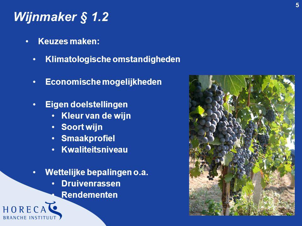 Wijnmaker § 1.2 Keuzes maken: Klimatologische omstandigheden