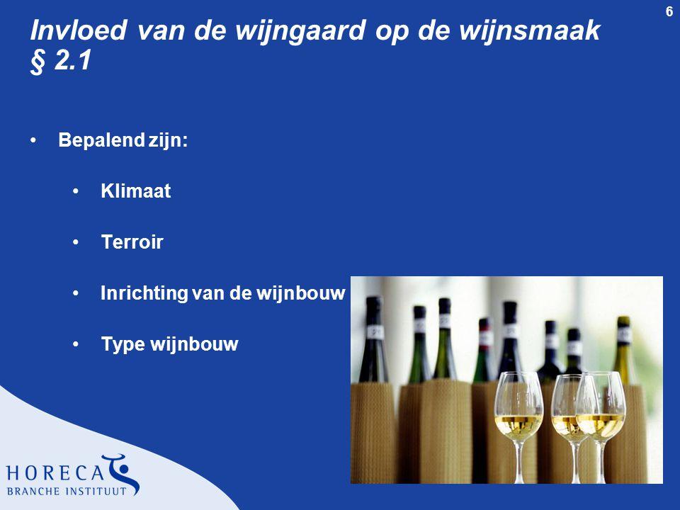 Invloed van de wijngaard op de wijnsmaak § 2.1