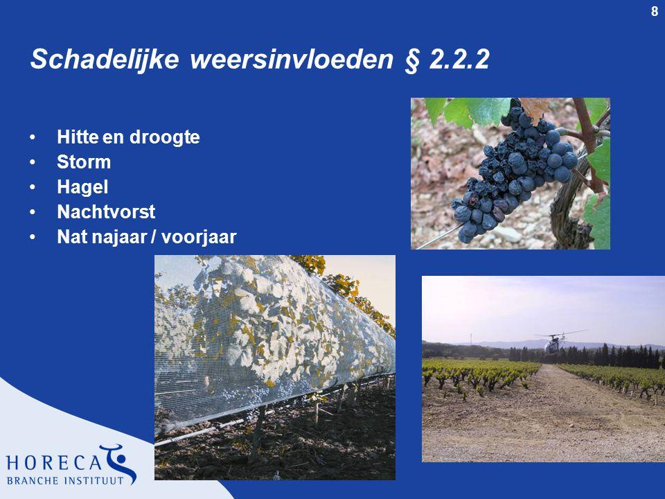 Schadelijke weersinvloeden § 2.2.2