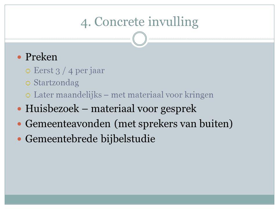 4. Concrete invulling Preken Huisbezoek – materiaal voor gesprek