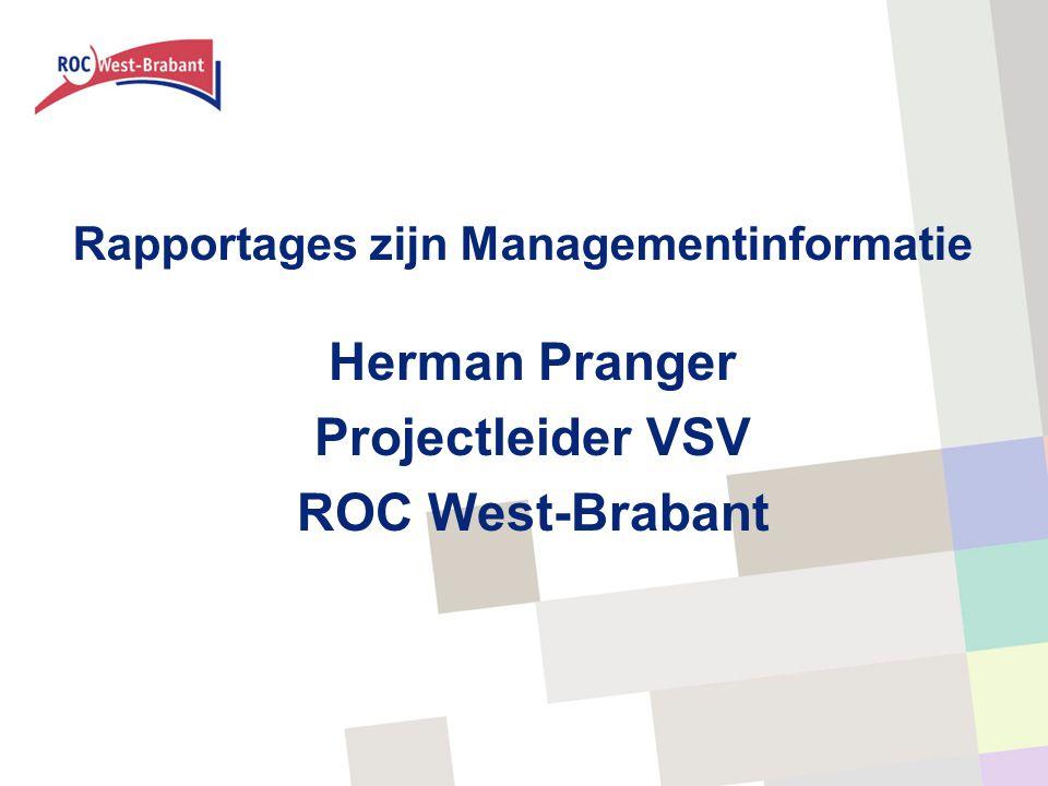 Rapportages zijn Managementinformatie