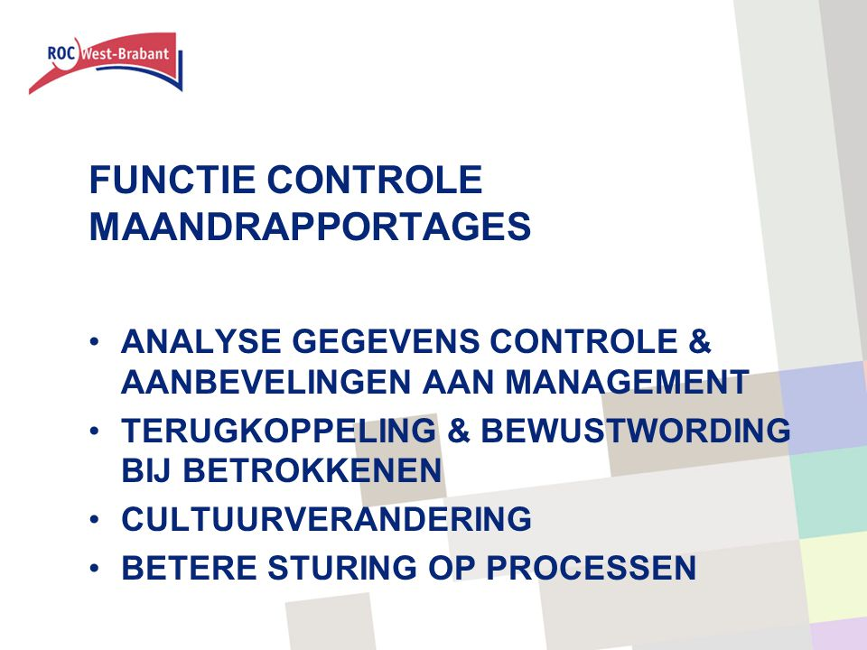 FUNCTIE CONTROLE MAANDRAPPORTAGES