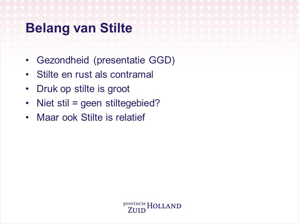 Belang van Stilte Gezondheid (presentatie GGD)