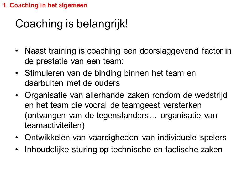 Coaching is belangrijk!