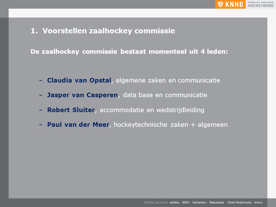 1. Voorstellen zaalhockey commissie