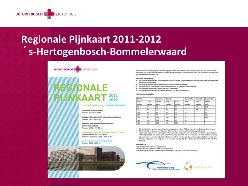 Regionale Pijnkaart 2011-2012 ´s-Hertogenbosch-Bommelerwaard