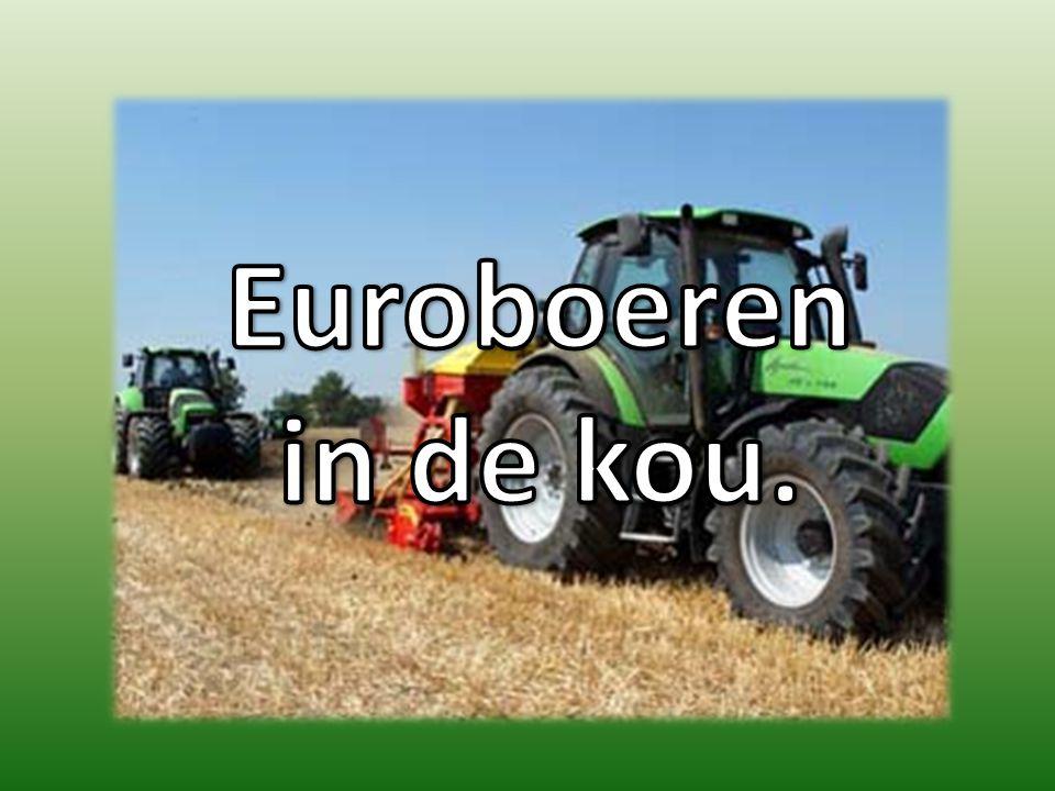 Euroboeren in de kou.