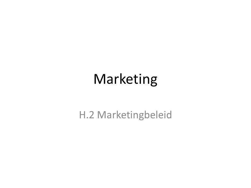 Marketing H.2 Marketingbeleid