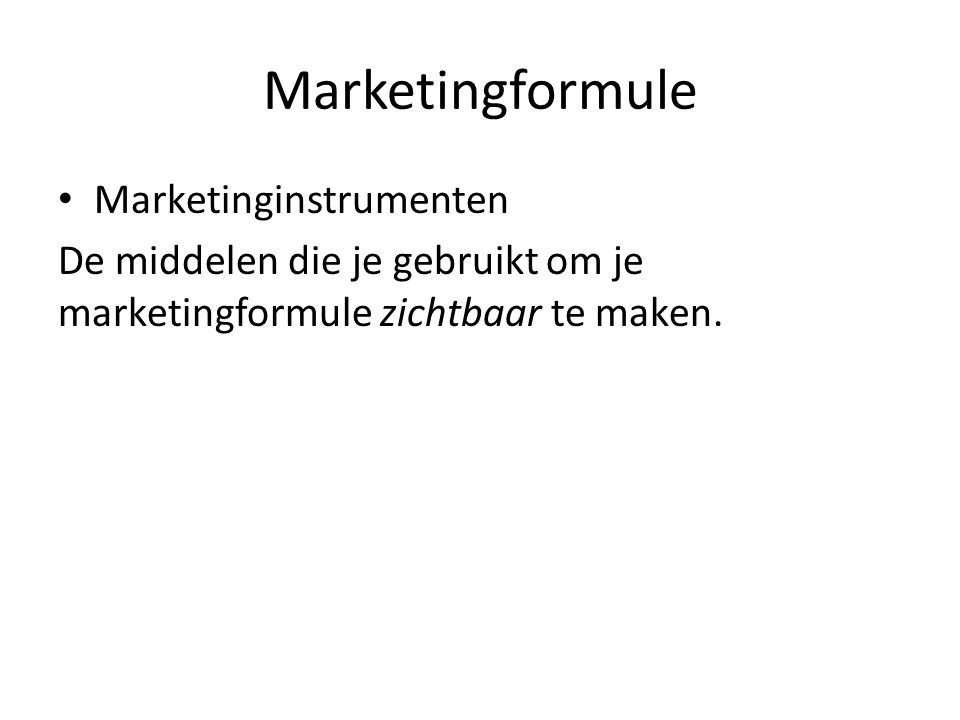 Marketingformule Marketinginstrumenten